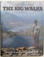 The Big Walks. Challenging mountain walks and scrambles in the British Isles.