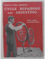 Cycle repairing and adjusting. With a chapter on building a bicycle from a set of parts.